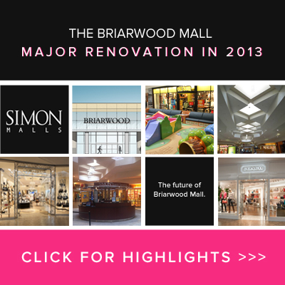 The Briarwood Mall Major Renovation in 2013