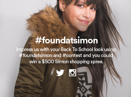 #foundatsimon Impress us with your Back To School look using #foundatsimon and #contest and you could win a Simon Shopping Spree.