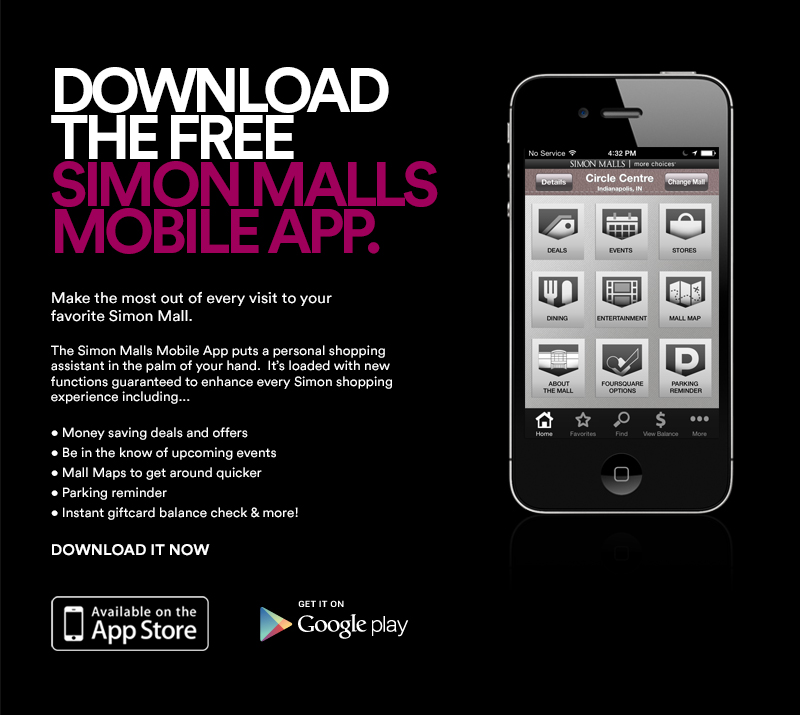 Make the most out of every visit to your favorite Simon Mall.